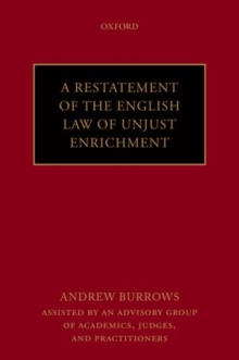 A Restatement of the English Law of Unjust Enrichment, Paperback / softback Book