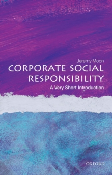 Corporate Social Responsibility: A Very Short Introduction, Paperback / softback Book
