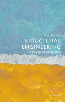 Structural Engineering: A Very Short Introduction, Paperback / softback Book