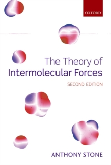 The Theory of Intermolecular Forces, Hardback Book