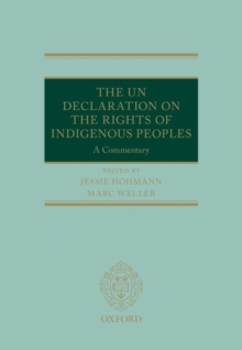 The UN Declaration on the Rights of Indigenous Peoples : A Commentary, Hardback Book