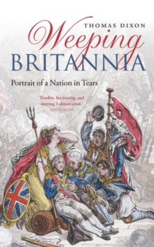 Weeping Britannia : Portrait of a Nation in Tears, Paperback / softback Book