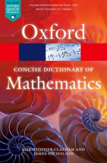 The Concise Oxford Dictionary of Mathematics, Paperback Book