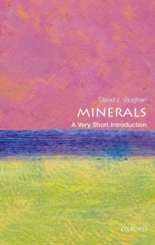 Minerals: A Very Short Introduction, Paperback / softback Book