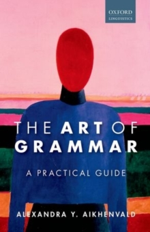 The Art of Grammar : A Practical Guide, Paperback Book