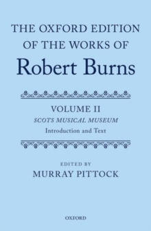 The Oxford Edition of the Works of Robert Burns : Volumes II and III: The Scots Musical Museum, Multiple copy pack Book
