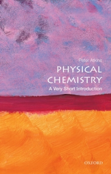 Physical Chemistry: A Very Short Introduction, Paperback / softback Book