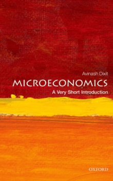 Microeconomics: A Very Short Introduction, Paperback Book