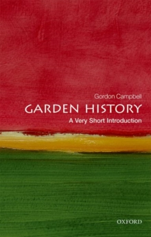 Garden History: A Very Short Introduction, Paperback / softback Book