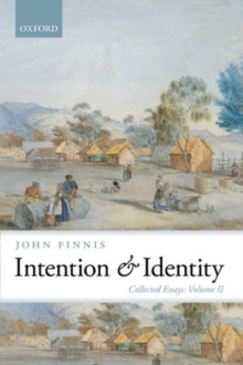 Intention and Identity : Collected Essays Volume II, Paperback Book