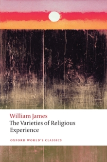 The Varieties of Religious Experience, Paperback / softback Book