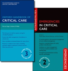 Oxford Handbook of Critical Care Third Edition and Emergencies in Critical Care Second Edition Pack, Multiple copy pack Book