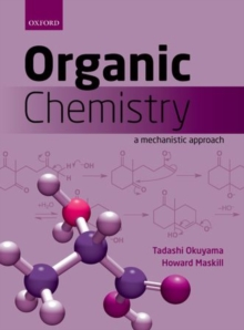 Organic Chemistry : A mechanistic approach, Paperback Book