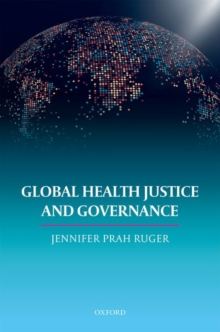 Global Health Justice and Governance, Hardback Book