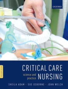 Critical Care Nursing : Science and Practice, Paperback / softback Book