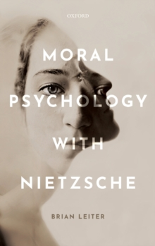 Moral Psychology with Nietzsche, Hardback Book