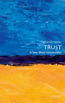 Trust: A Very Short Introduction, Paperback Book