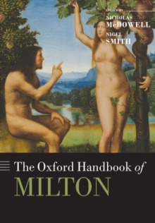 The Oxford Handbook of Milton, Paperback / softback Book