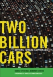 Two Billion Cars : Driving Toward Sustainability, PDF eBook