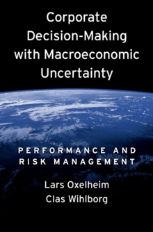 Corporate Decision-Making with Macroeconomic Uncertainty : Performance and Risk Management, PDF eBook