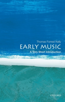 Early Music: A Very Short Introduction, Paperback / softback Book