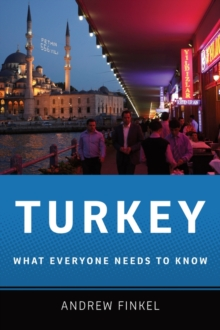 Turkey : What Everyone Needs to Know, Paperback Book
