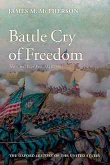 The Illustrated Battle Cry of Freedom : The Civil War Era, EPUB eBook