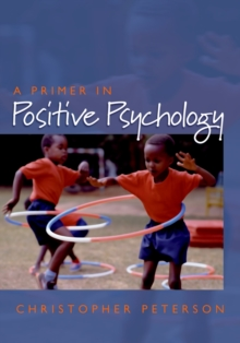 A Primer in Positive Psychology, PDF eBook