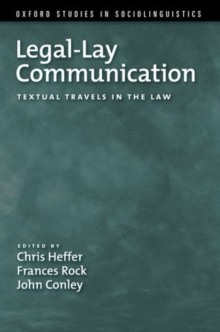 Legal-Lay Communication : Textual Travels in the Law, Paperback Book