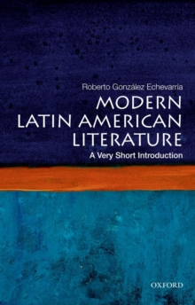 Modern Latin American Literature: A Very Short Introduction, Paperback Book