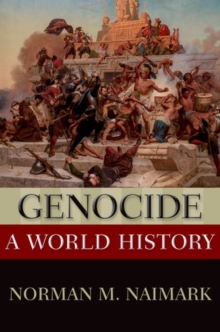 Genocide : A World History, Paperback Book