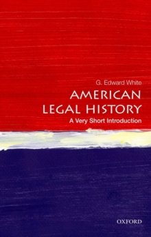 American Legal History: A Very Short Introduction, Paperback / softback Book