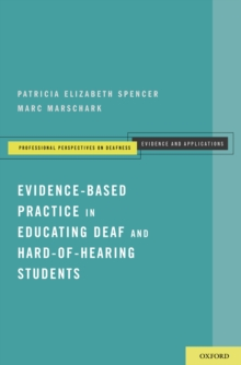 Evidence-Based Practice in Educating Deaf and Hard-of-Hearing Students, PDF eBook