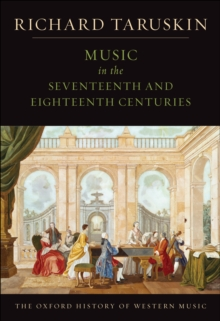 Music in the Seventeenth and Eighteenth Centuries : The Oxford History of Western Music, EPUB eBook