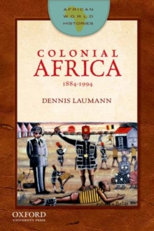 Colonial Africa, 1884-1994, Paperback Book