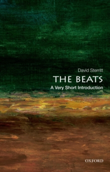 The Beats: A Very Short Introduction, Paperback Book