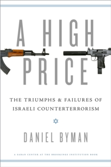 A High Price : The Triumphs and Failures of Israeli Counterterrorism, PDF eBook
