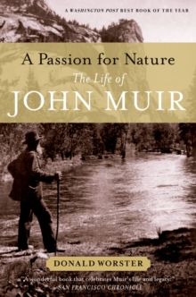 A Passion for Nature : The Life of John Muir, EPUB eBook