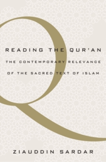 Reading the Qur'an : The Contemporary Relevance of the Sacred Text of Islam, PDF eBook