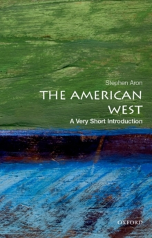 The American West: A Very Short Introduction, Paperback / softback Book