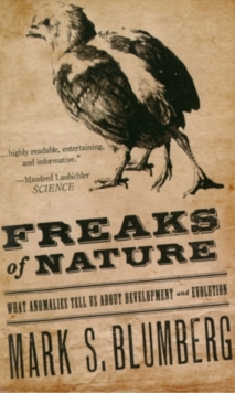 Freaks of Nature : What Anomalies Tell Us About Development and Evolution, EPUB eBook