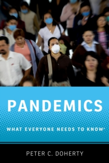 Pandemics : What Everyone Needs to Know(R), PDF eBook