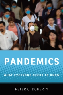 Pandemics : What Everyone Needs to Know (R), Paperback Book