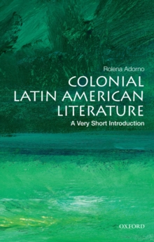 Colonial Latin American Literature: A Very Short Introduction, EPUB eBook