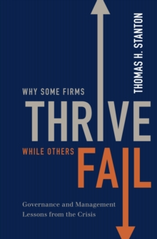 Why Some Firms Thrive While Others Fail : Governance and Management Lessons from the Crisis, PDF eBook