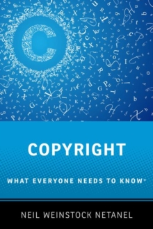 Copyright : What Everyone Needs to Know (R), Paperback / softback Book