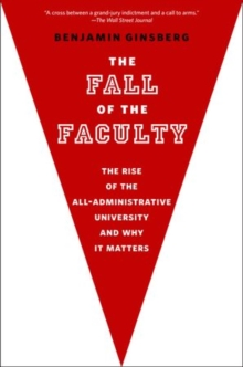 The Fall of the Faculty, Paperback Book