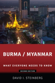 Burma/Myanmar : What Everyone Needs to Know (R), Paperback Book