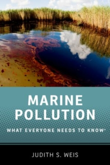 Marine Pollution : What Everyone Needs to Know (R), Paperback / softback Book