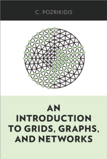 An Introduction to Grids, Graphs, and Networks, PDF eBook
